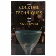Japán Cocktail Technique koktélkönyv