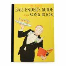 The Home Bartenders guide and song book koktélkönyv