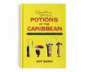 Beachbum Berry's Potions of the Caribbean koktélkönyv