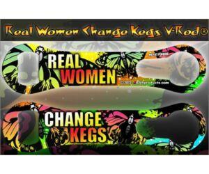 Flair nyitó metal pour kiszedővel Real Women Change Kegs