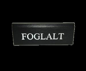 Foglalt tábla kicsi 113x40mm bőr hatású fekete - fehér felirattal