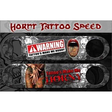 Flair nyitó Tattoos Make Me Horny