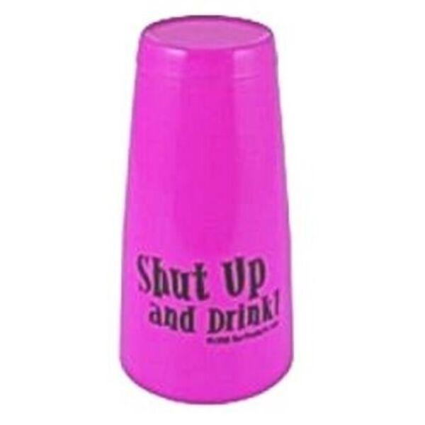 Boston koktél shaker Shut up and drink felirattal pink